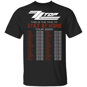 This Is The Time To Stay At Home Tour 2020 ZZ Top T-shirt HA03-Bounce Tee