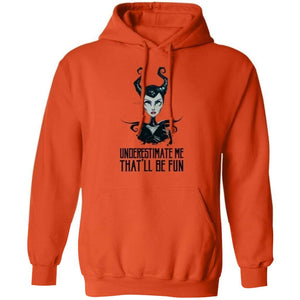 Underestimate Me That'll Be Fun Maleficent Hoodie Halloween Costume HA09-Bounce Tee