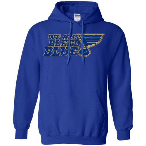 We All Bleed Blue St. Louis Blues Hoodie Men Women Fan MN06-Bounce Tee