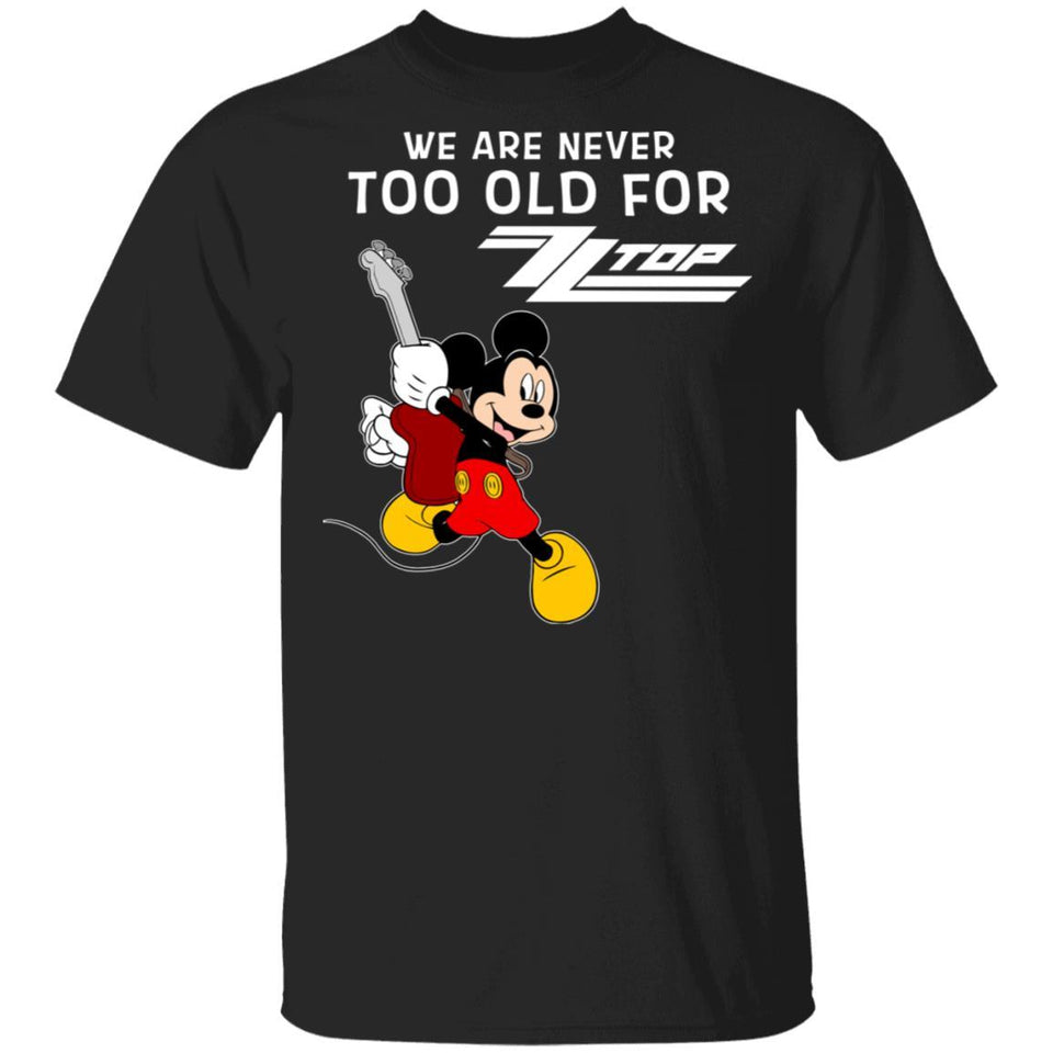 We Are Never Too Old For ZZ Top T-shirt Mickey Rock Tee HA03-Bounce Tee