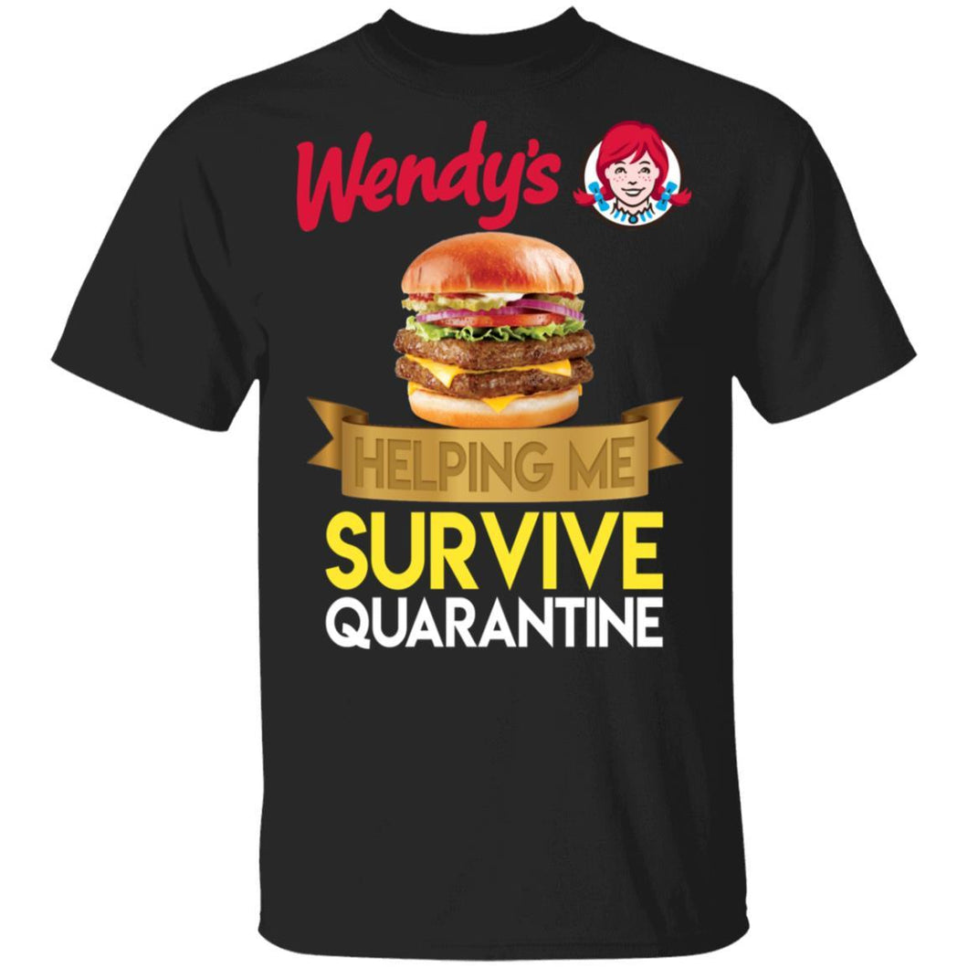 Wendy's Helping Me Survive Quarantine T-shirt HA05-Bounce Tee
