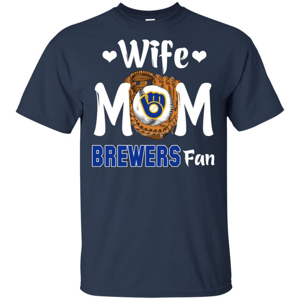 Wife Mom Brewers Fan T-shirt Mother's Day Gift-Thebouncetee.com