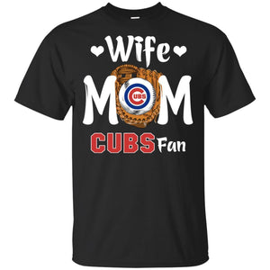 Wife Mom Cubs Fan T-shirt Mother's Day Gift-Thebouncetee.com
