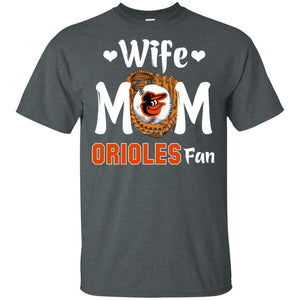 Wife Mom Orioles Fan T-shirt Mother's Day Gift-Thebouncetee.com