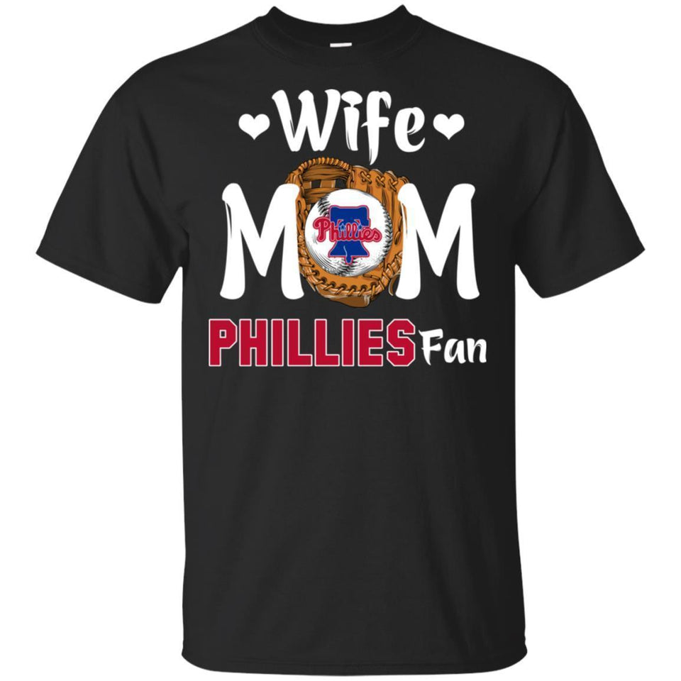 Wife Mom Phillies Fan T-shirt Mother's Day Gift-Thebouncetee.com