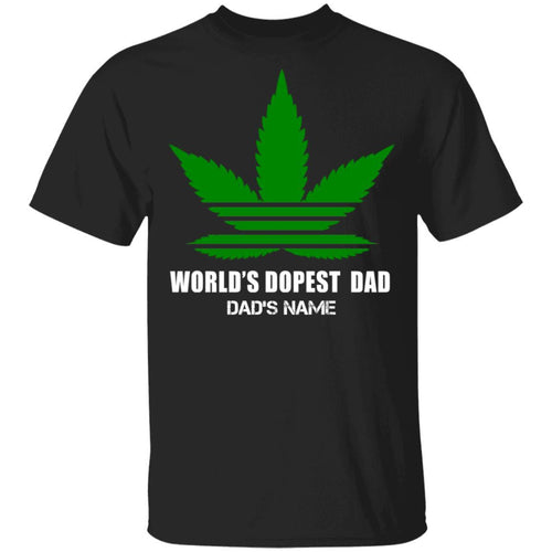 World's Dopest Dad Personalized T-shirt Cannabis Tee VA05-Bounce Tee