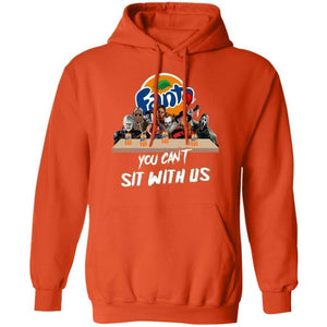 You Can't Sit With Us Horror Movies Characters Drink Fanta Hoodie TT09-Bounce Tee