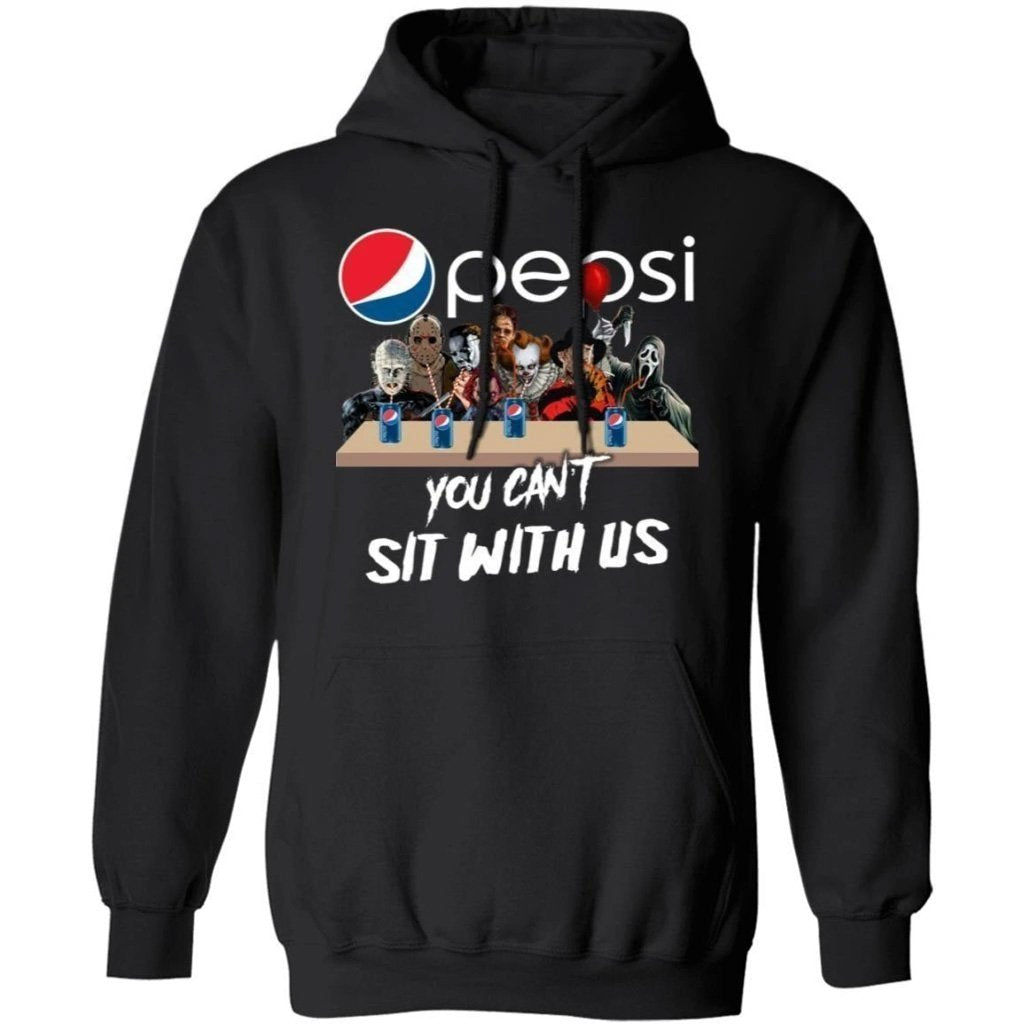 You Can't Sit With Us Horror Movies Characters Drink Pepsi Hoodie TT09-Bounce Tee