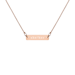 She/Her Engraved Silver Bar Chain Necklace