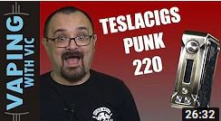 Tesla Punk 220w Vaping with Vic Review