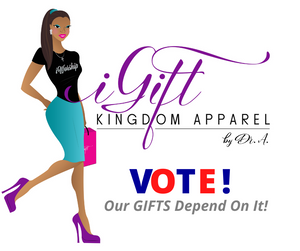 VOTE!  Our GIFTS Depend On It!