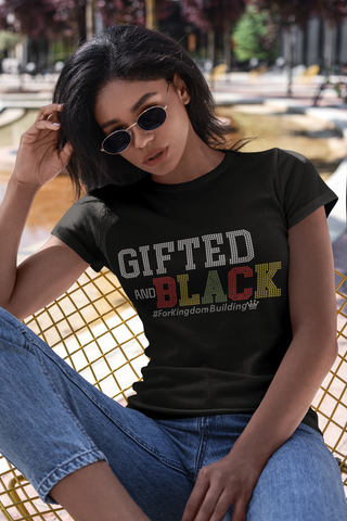 Gifted And BLACK - Women's Crew or V Neck Short Sleeve