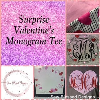 SURPRISE Valentines Day Themed Monogram Tee