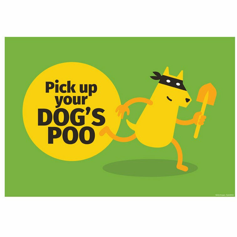 Pick Up Your Dog's Poo Yard Sign