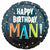 "Happy Birthday Man 17"" Mylar Balloon"