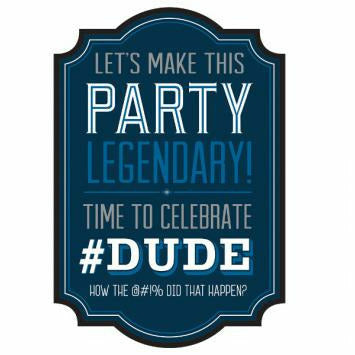 #DUDE BDAY INVITATIONS