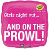 "*A005 Girls Night Out... And on the Prowl 18"" Mylar Balloon"