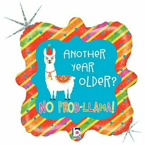 "E001 Llama Another Year Older No Prob-llama 18"" Mylar Balloon"