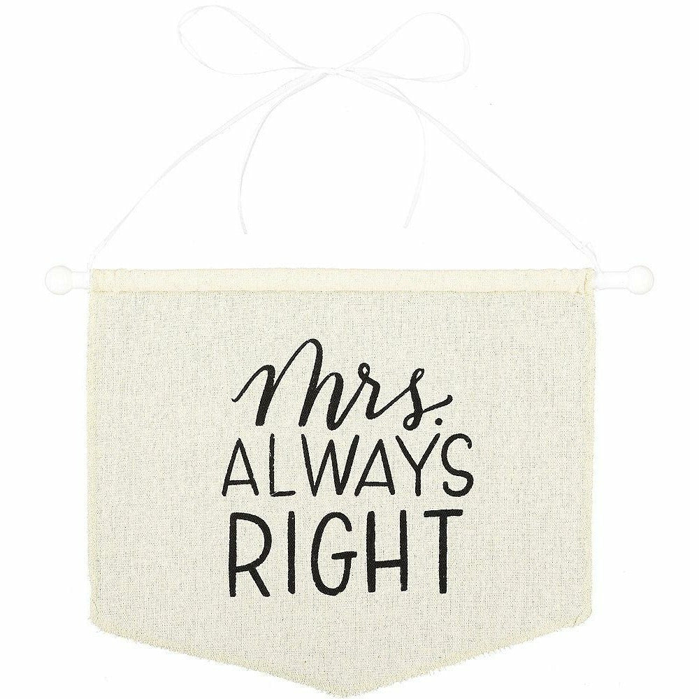 Mrs. Always Right Canvas Chair Sign