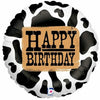 "463 Cowprint Happy Birthday 18"" Mylar Balloon"