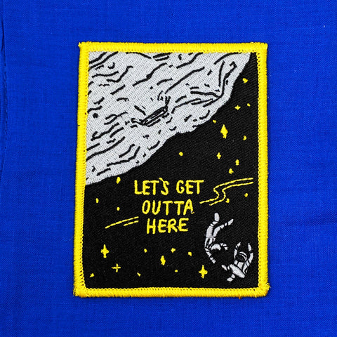 Let's Get Outta Here Iron-On Patch
