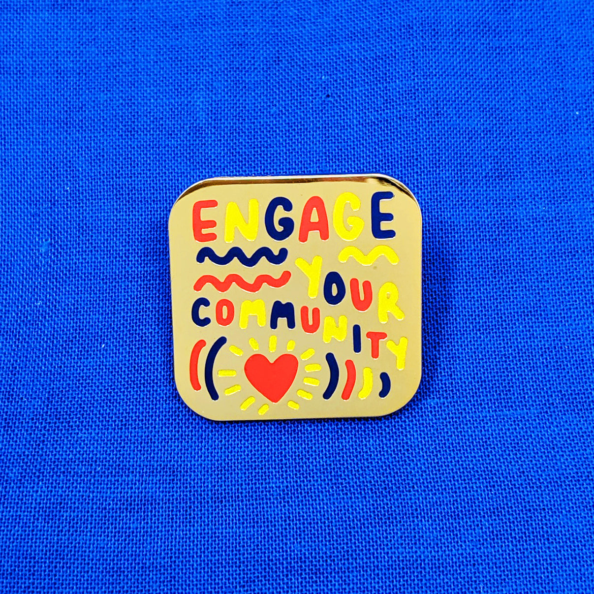 Engage Your Community Pin