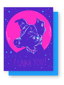 I Laika You Greeting Card