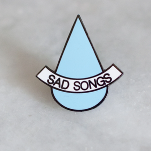 "Stay Home Club ""Sad Songs"" Pin"