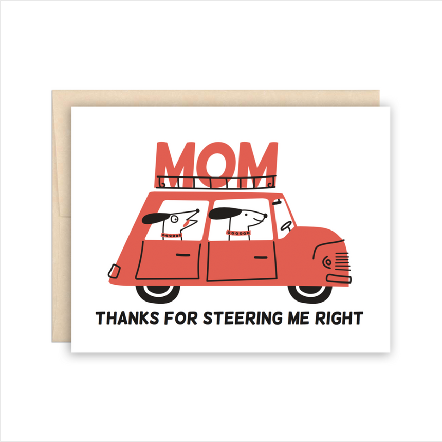 MOM Thanks for Steering Me Right Greeting Card