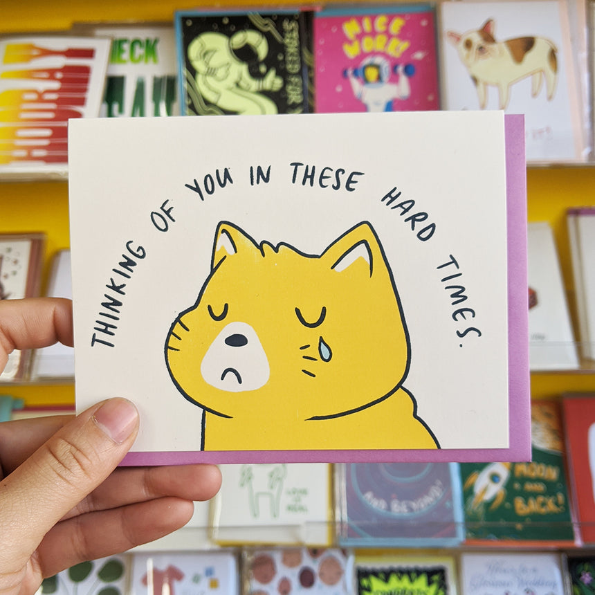 Thinking Of You In These Hard Times Greeting Card