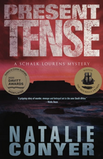 Natalie Conyer's award-winning crime novel: Present Tense