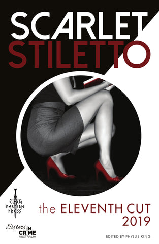 Scarlet Stiletto the Eleventh Cut—Crime Fiction 2019