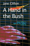 A Hand in the Bush by Jane Clifton