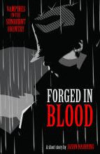 Forged in Blood