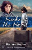 Tracks of the Heart by Heather Garside