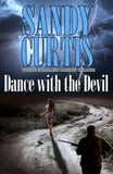 Dance With the Devil by Sandy Curtis