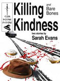 Killing Kindness by Sarah Evans