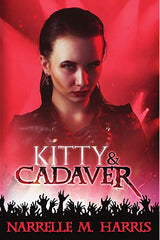 Kitty & Cadaver by Narrelle M Harris — Australian Zombie fiction at its best