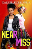 Near Miss by Narrelle M Harris