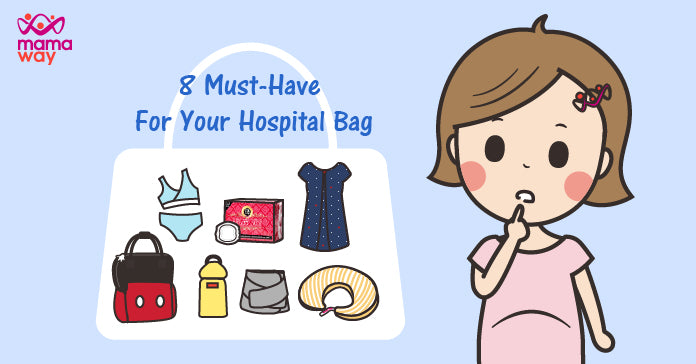 8 MUST-HAVE FOR YOUR HOSPITAL BAG