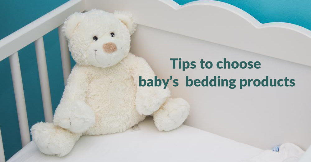 Tips to choose baby's sleeping and bedding products