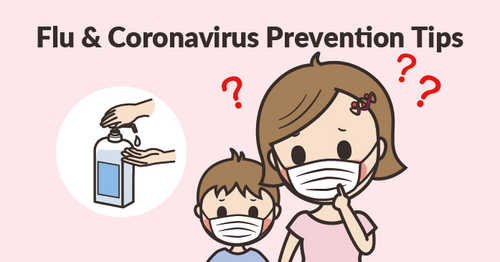 Coronavirus & Influenza Prevention Tips for Parents