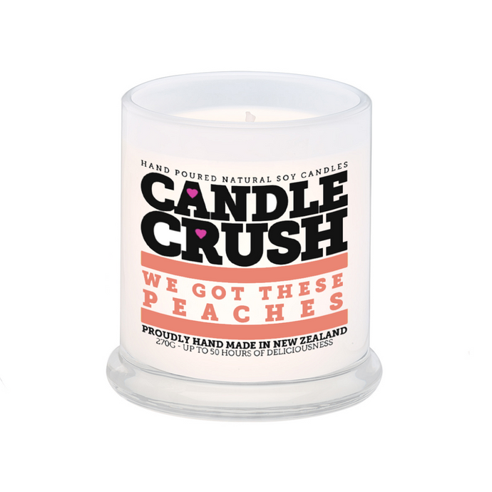 We Got These Peaches Scented Candle
