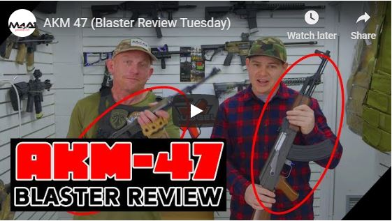 AKM-47 (Blaster Review Tuesday)