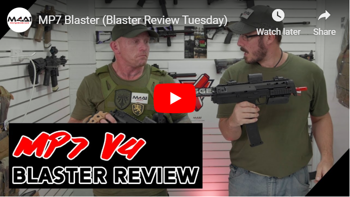 MP7 Blaster (Blaster Review Tuesday)