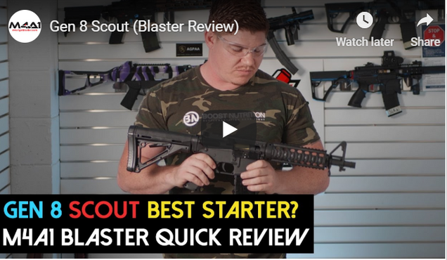 Gen 8 Scout (Blaster Review)