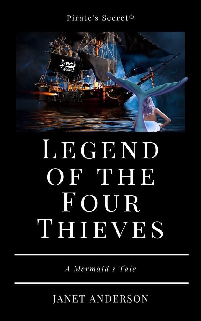 Legend of the Four Thieves A Mermaid's Tale by Janet Anderson - book cover