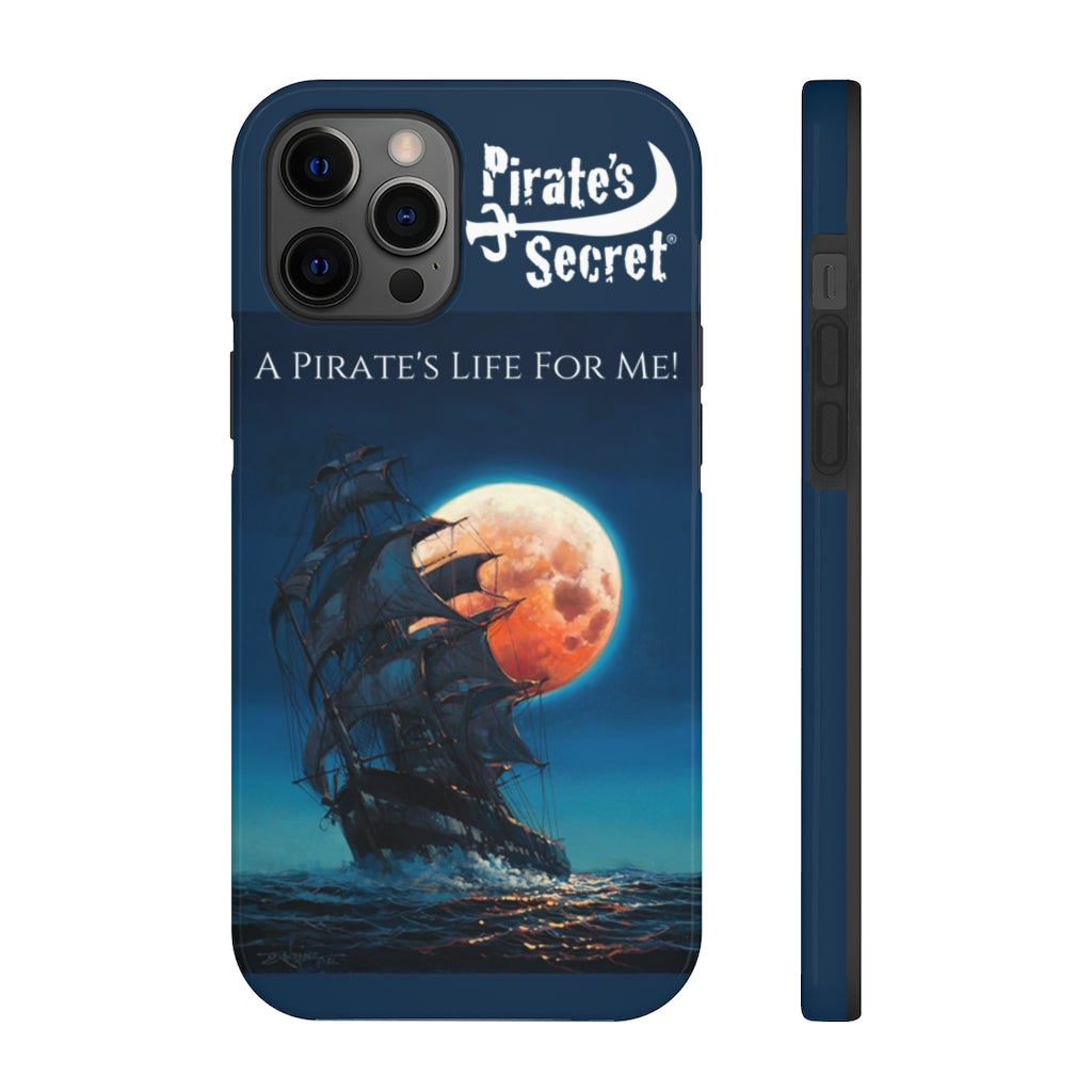 A Pirate's Life For Me! Pirate Ship Phone Case 15 sizes