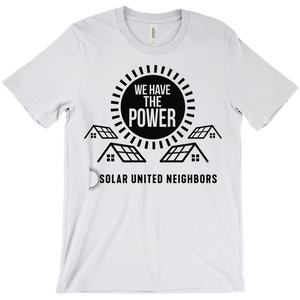 We Have the Power T-Shirt