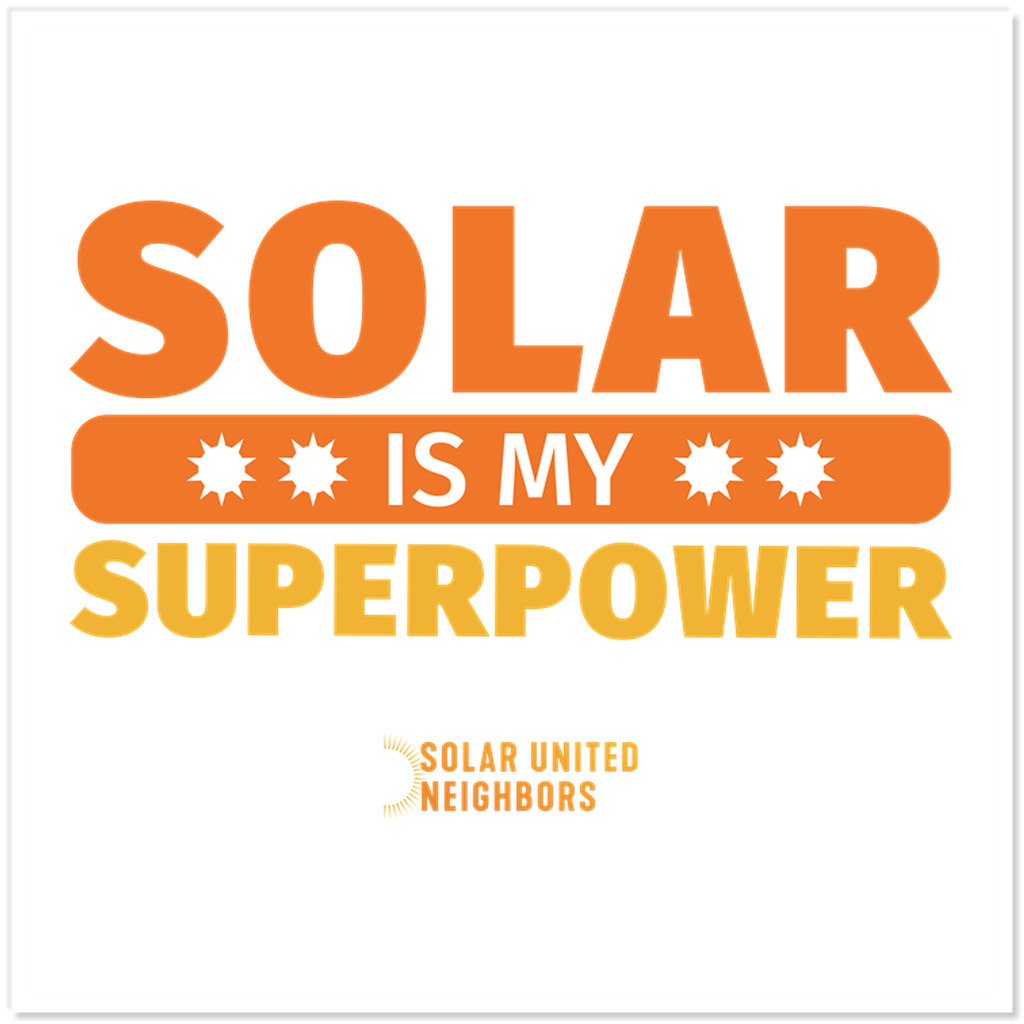Solar is My Superpower Sticker